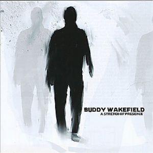 Buddy Wakefield CD - A Stretch of Presence