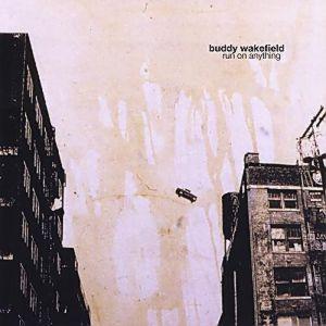 Buddy Wakefield - CD - Run on anything